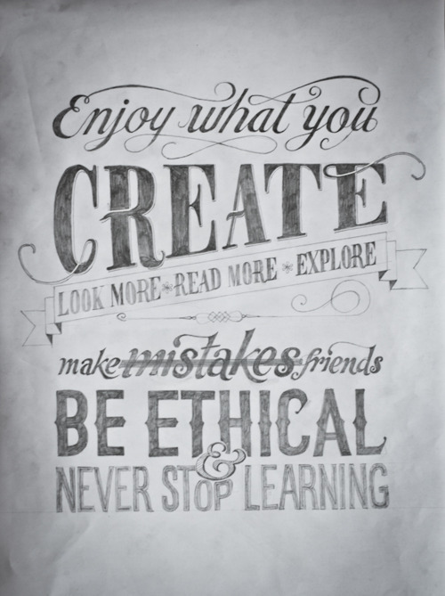 Enjoy What You Create...